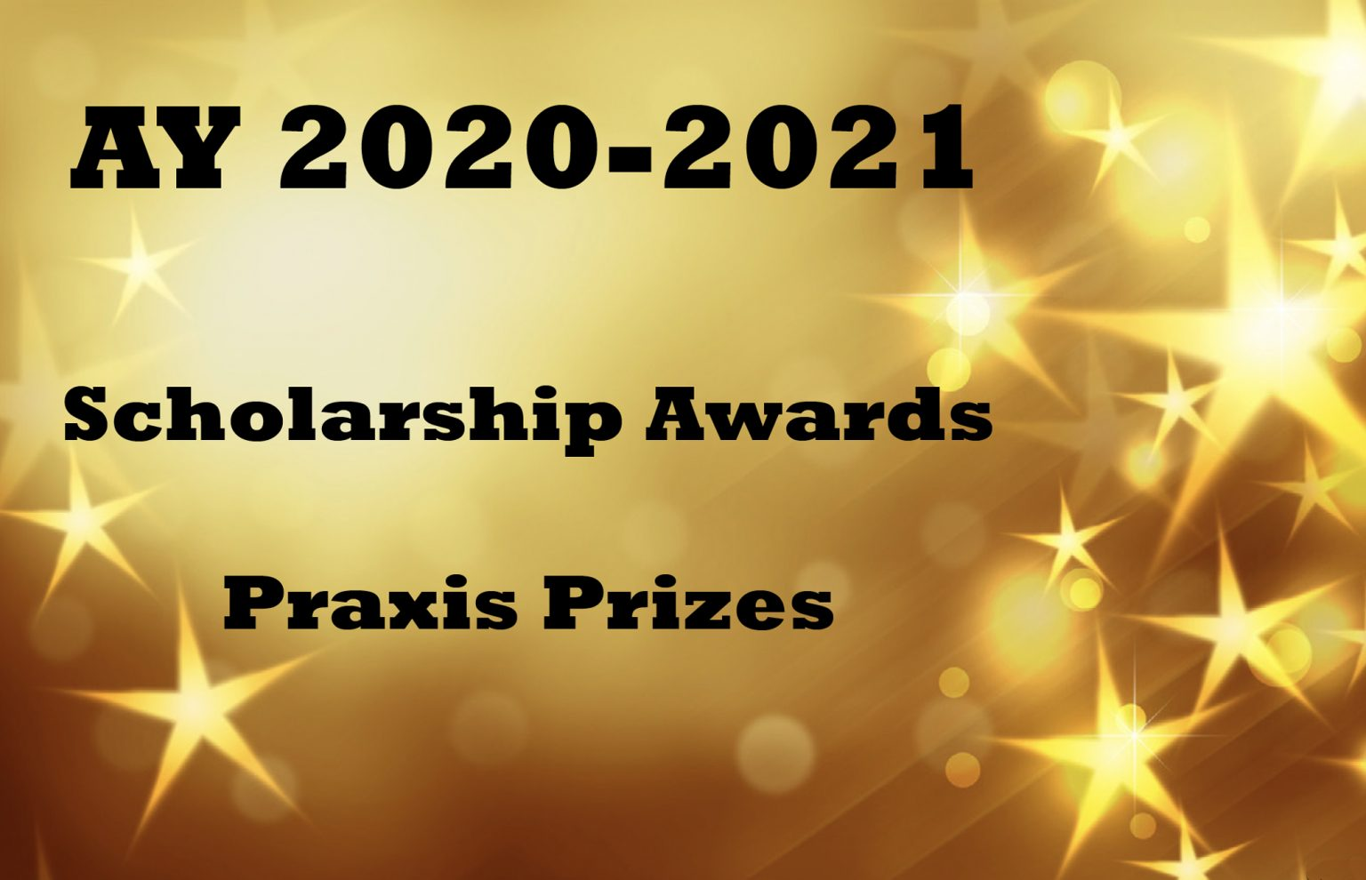 2020-2021 Scholarship Awards and Praxis Prizes