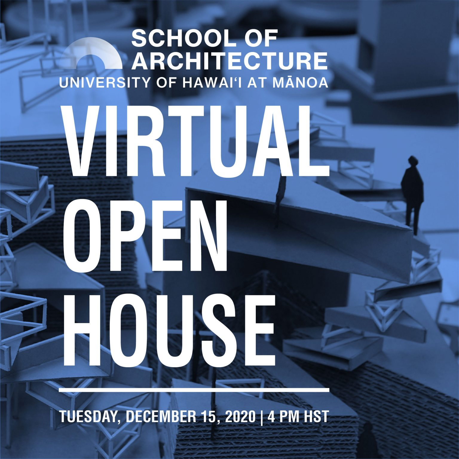 Please join us for a University of Hawaiʻi at Mānoa School of Architecture Virtual Open House!